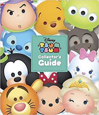 Disney Tsum Tsum Collectors Guide written by Parragon Books