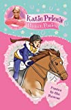 Katie Price's Perfect Ponies: Ponies to the Rescue: Book 6 (My Perfect Pony)
