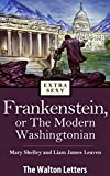 img - for Frankenstein, or The Modern Washingtonian -- The Walton Letters book / textbook / text book