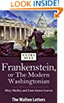 Frankenstein, or The Modern Washingto...