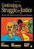 img - for Continuing the Struggle for Justice: 100 Years of the National Council on Crime and Delinquency book / textbook / text book