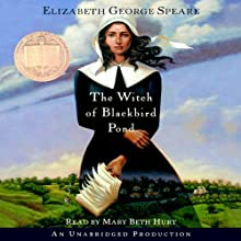 The Witch of Blackbird Pond (       UNABRIDGED) by Elizabeth George Speare Narrated by Mary Beth Hurt