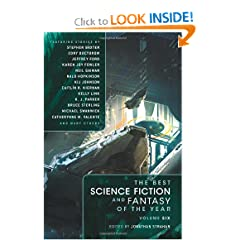 The Best Science Fiction and Fantasy of the Year Volume 6 by Stephen Baxter,&#32;Cory Doctorow,&#32;Jeffery Ford and Karen  Joy Fowler