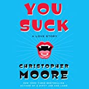 You Suck: A Love Story | [Christopher Moore]
