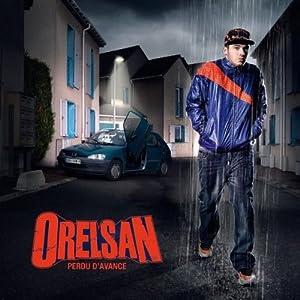 OrelSan -  Perdu D`avance
