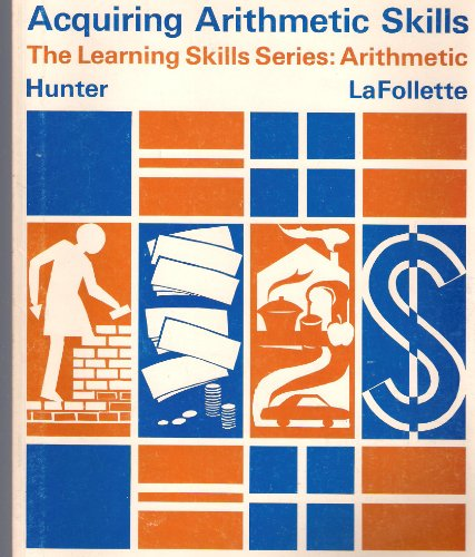 Acquiring arithmetic skills (The learning skill series. arithmetic) PDF
