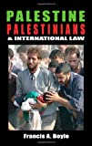 img - for Palestine, Palestinians and International Law book / textbook / text book