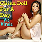 China Doll for a Day   Vic Vitale