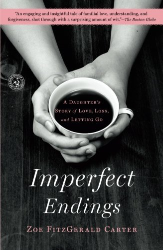 Imperfect Endings: A Daughter'S Story Of Love, Loss, And Letting Go front-1025073