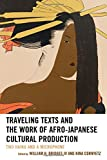 img - for Traveling Texts and the Work of Afro-Japanese Cultural Production: Two Haiku and a Microphone (New Studies in Modern Japan) book / textbook / text book