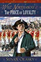 Will Northaway and the Price of Loyalty (Young American Patriots)