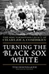 Turning the Black Sox White: The Misu...