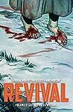 Revival Volume 5: Gathering of Waters (Revival Tp)