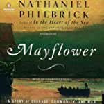 Mayflower: A Story of Courage, Commun...