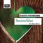 Steirerblut (Sandra Mohr 1) | Claudia Rossbacher