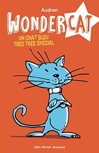 Wondercat n° 01<br /> Un chat bleu très très spécial