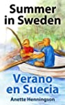 Summer in Sweden / Verano en Suecia