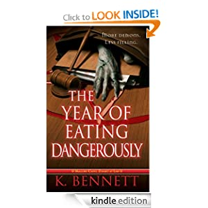 Kindle Daily Deal: The Year of Eating Dangerously (Mallory Caine, Zombie at Law, by K. Bennett. Publisher: Pinnacle Books; Original edition (February 7, 2012)