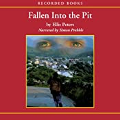 Fallen Into the Pit: An Inspector Felse Mystery | Ellis Peters