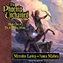 The Phoenix Unchained: Book One of The Enduring Flame (       UNABRIDGED) by Mercedes Lackey, James Mallory Narrated by William Dufris