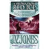 A Sword From Red Ice: Book 3 of the Sword of Shadowsby J. V. Jones