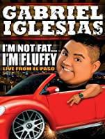Gabriel Iglesias...I'm Not Fat, I'm Fluffy [HD]
