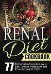 Renal Diet Cookbook: Chronic Kidney D...