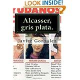 Alcasser, gris plata. (Spanish Edition)