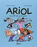 """Afficher """"Ariol n° 10<br /> Les petits rats de l'opéra"""""""