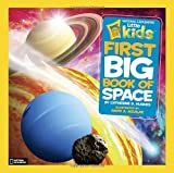 img - for National Geographic Kids First Big Book of Space (First Big Books) book / textbook / text book