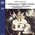 A Midsummer Night's Dream (Dramatised)  by William Shakespeare Narrated by Warren Mitchell, Michael Maloney, Sarah Woodward