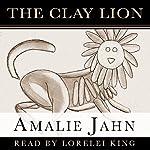 The Clay Lion | Amalie Jahn