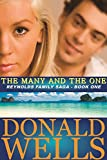 The Many and The One (The Reynolds Family Saga Book 1)