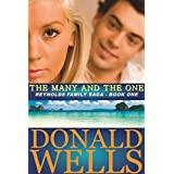 The Many and The One (The Reynolds Family Saga Book 1) ~ Donald Wells