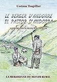 Le berger d'Andorre – El pastor d'Andorra: livre bilingue français-catalan zum besten Preis