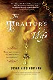 The Traitor&#39;s Wife