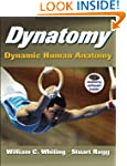 Dynatomy with DVD: Dynamic Human Anatomy