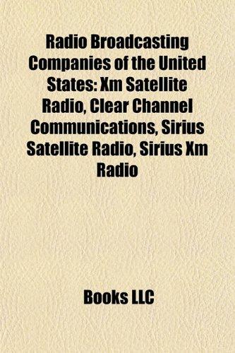 radio-broadcasting-companies-of-the-united-states-xm-satellite-radio-sirius-satellite-radio-clear-ch