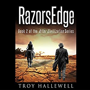RazorsEdge-After Civilization Book 2 - Troy Hallewell