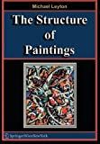 img - for The Structure of Paintings by Michael Leyton (2006-09-27) book / textbook / text book