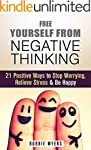 Free Yourself from Negative Thinking:...