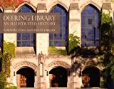 img - for Deering Library: An Illustrated History book / textbook / text book