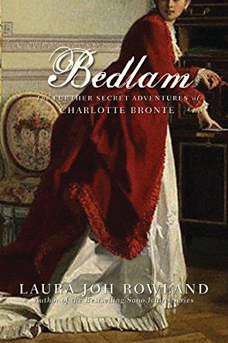 Image of Bedlam: The Further Secret Adventures of Charlotte Bronte