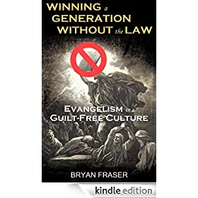 Winning a Generation Without the Law: Evangelism in a Guilt-Free Culture