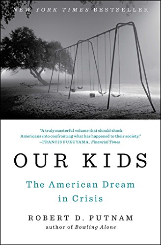 our-kids-the-american-dream-in-crisis