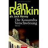 """Die Kassandra Verschw�rungvon """"Ian Rankin"""""""