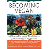 The authors of Becoming Vegetarian explore the benefits of avegan diet (eating without meat, eggs or dairy products). More andmore people are being motivated to become vegans because of the impactof their nutritional choices on their health, the envi...
