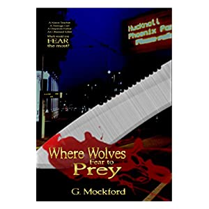 Where Wolves Fear to Prey: A Manor Park Crime Thriller Mystery (Manor Park Mysteries Book 1)