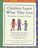 img - for Children Learn What They Live book / textbook / text book