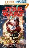 Luke Skywalker and the Shadows of Mindor: Star Wars (Star Wars - Legends)